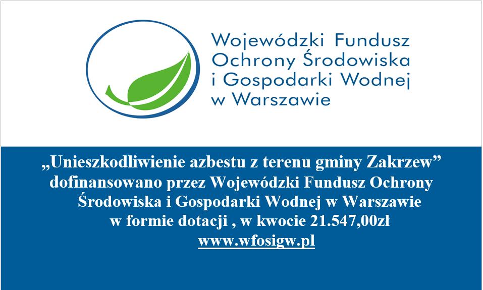 Tablica informacji o unieszkodliwieniu azbestu z terenu gminy Zakrzew