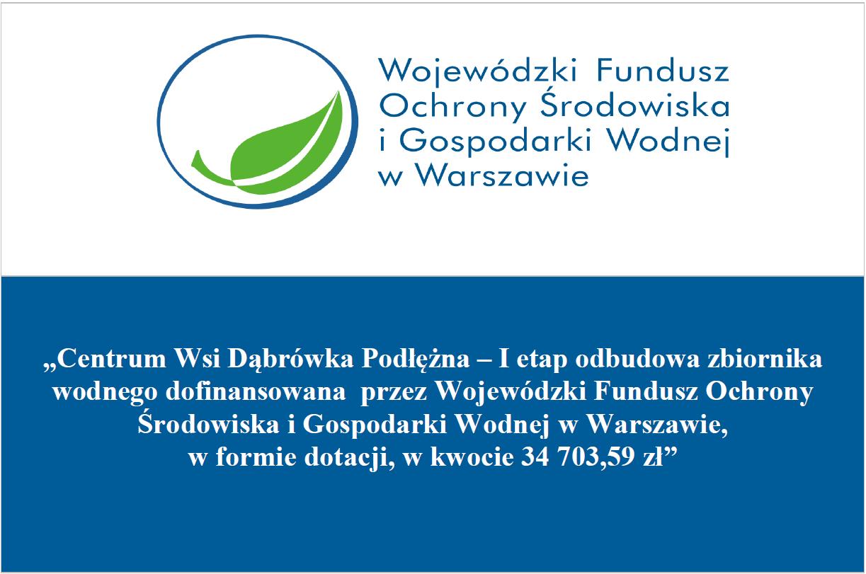Tablica informacji o odbudowie zbiornika wodnego we wsi Dąbrówka Podłężna
