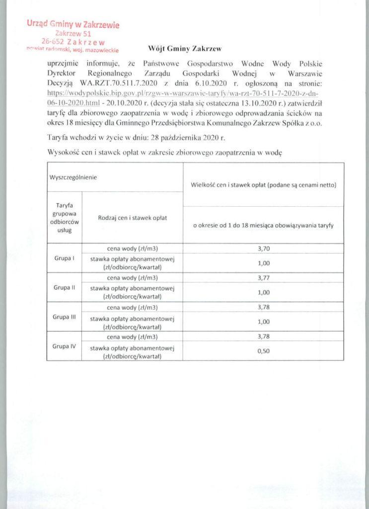 Wysokość cen i stawek opłat w zakresie zbiorowego zaopatrzenia w wodę WyszczególnienieWielkość cen i stawek opłat (podane są cenami netto)  Taryfa grupowa odbiorców usługRodzaj cen i stawek opłat o okresie od 1 do 18 miesiąca obowiązywania taryfy  Grupa Icena wody (zł/m3)3,70 stawka opłaty abonamentowej (zł/odbiorcę/kwartał)1,00 Grupa IIcena wody (zł/m3)3,77 stawka opłaty abonamentowej (zł/odbiorcę/kwartał)1,00 Grupa IIIcena wody (zł/m3)3,78 stawka opłaty abonamentowej (zł/odbiorcę/kwartał)1,00 Grupa IVcena wody (zł/m3)3,78 stawka opłaty abonamentowej (zł/odbiorcę/kwartał)0,50