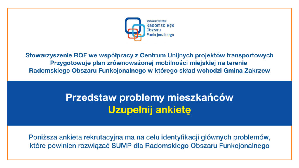 Tablica informacyjna odnośnie planu zrównoważonej mobilności miejskiej na terenie Radomskiego Obszaru Funkcjonalnego w którego skład wchodzi Gmina Zakrzew