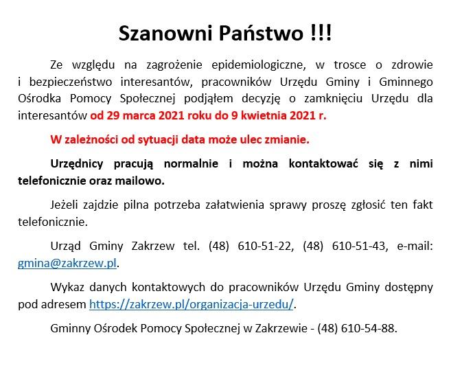 Informacja o zamknięciu Urzędu Gminy w Zakrzewie oraz Gminnego Ośrodka Pomocy Społecznej dla interesantów.