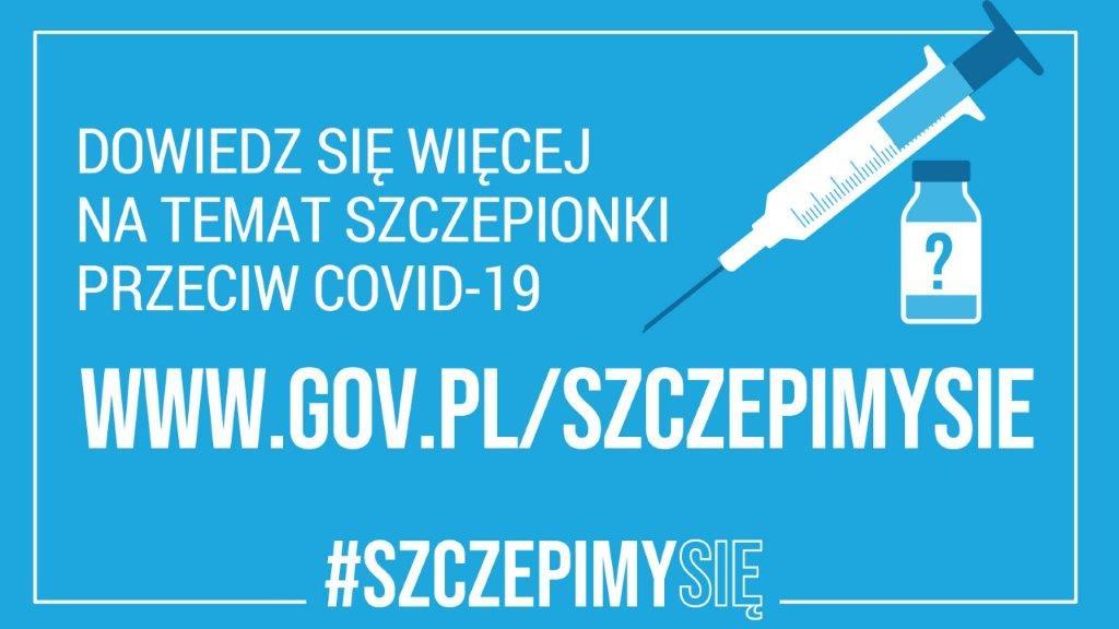 dowiedz się więcej na temat szczepionki przeciw COVID-19 www.gov.pl/szczepimysie