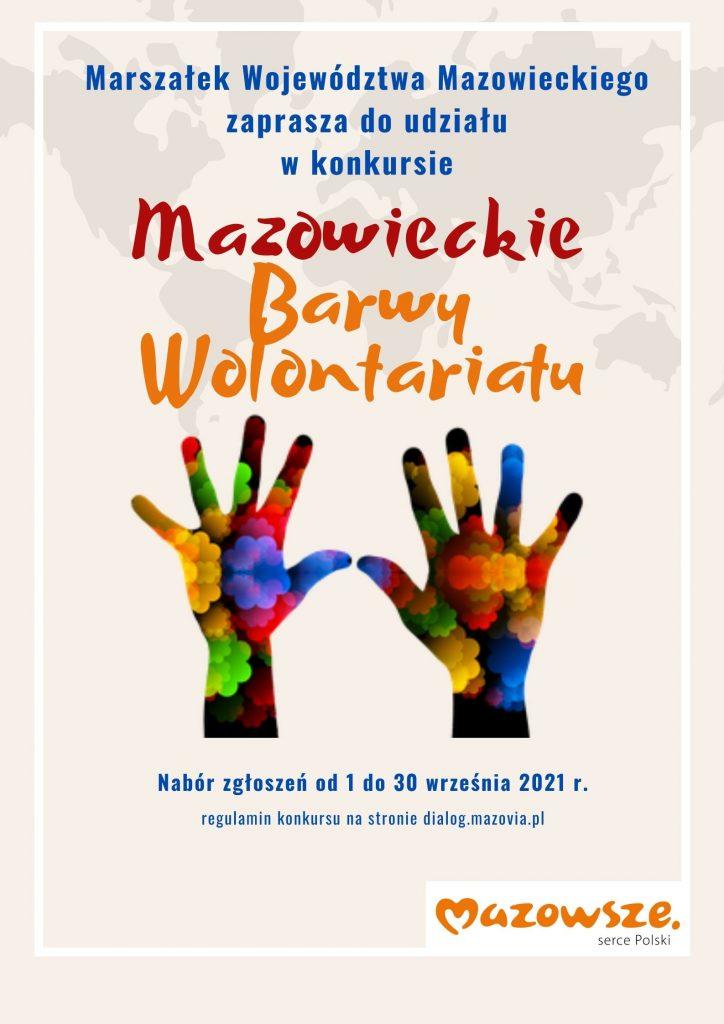 Mazowieckie barwy wolontariatu Nabór zgłoszeń od 1 do 30 września 2021 r.